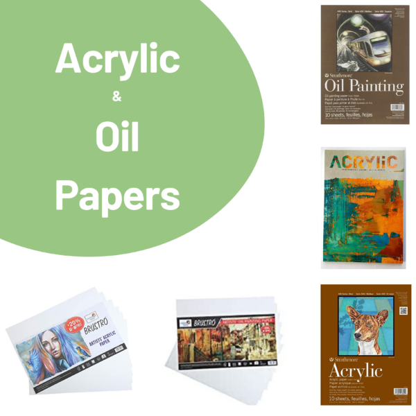 Acrylic   Oil Papers