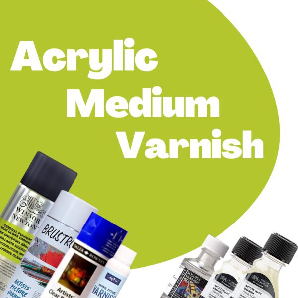 Acrylic Medium & Varnish