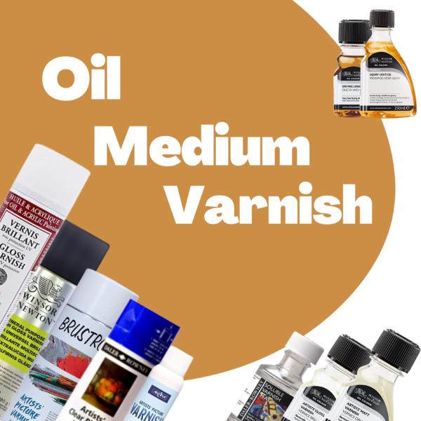 Oil Medium & Varnish